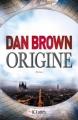 Couverture Robert Langdon, tome 5 : Origine Editions JC Lattès 2017