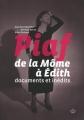 Couverture Piaf de la Môme à Edith Editions Cherche Midi 2010