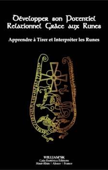 Couverture Développer son potentiel relationnel grâce aux runes : Apprendre à tirer et interpréter les runes