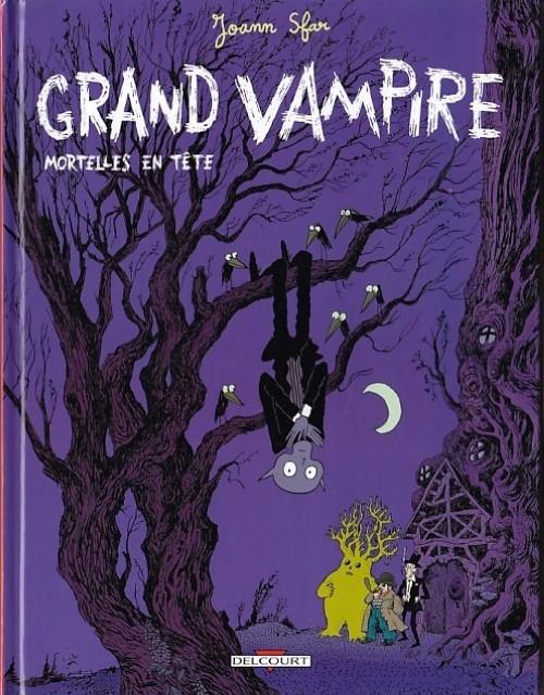 Couverture Grand vampire, tome 2 : Mortelles en tête