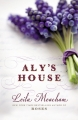 Couverture Aly's House Editions Hachette (Book Group) 2016