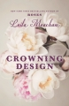 Couverture Crowning Design Editions Hachette (Book Group) 2017