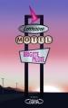 Couverture Motel Lorraine Editions Michel Lafon 2017