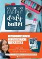 Couverture Guide du parfait daily bullet Editions Albin Michel 2017