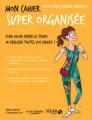 Couverture Mon cahier : Super organisée Editions Solar 2017