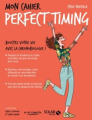 Couverture Mon cahier : Perfect timing Editions Solar 2017