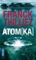 Couverture Franck Sharko & Lucie Hennebelle, tome 3 : Atomka Editions Pocket 2017