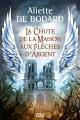 Couverture Dominion of the fallen, tome 1 : La chute de la maison aux flèches d'argent Editions 12-21 2017