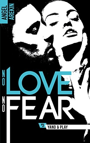 Couverture No love no fear, tome 3 : Yano & Play
