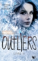 Couverture Outliers, tome 2 : Livre II Editions Robert Laffont (R) 2017