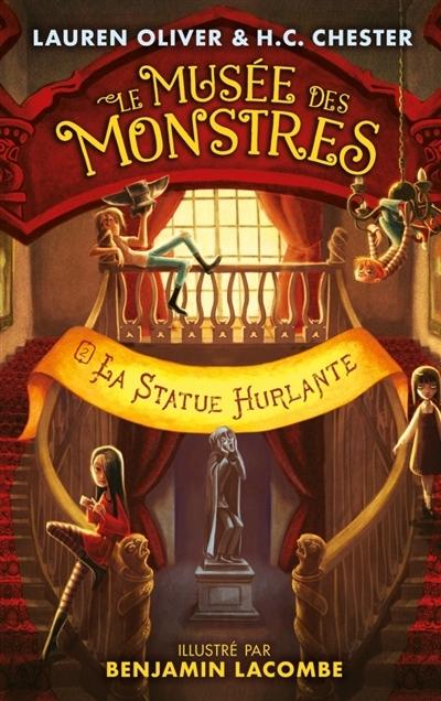 Couverture Le musée des monstres, tome 2 : La statue hurlante