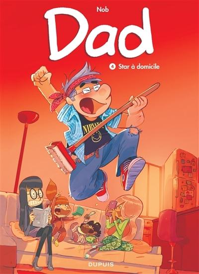 Couverture Dad, tome 4 : Star à domicile