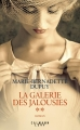 Couverture La galerie des jalousies, tome 2 Editions Calmann-Lévy 2017