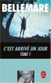 Couverture C'est arrivé un jour, tome 1 Editions Le Livre de Poche 2003