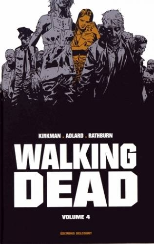Couverture Walking dead, prestige, tome 4