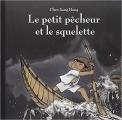 Couverture Le petit pêcheur et le squelette Editions L'École des loisirs 2013
