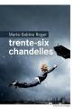 Couverture Trente-six chandelles Editions du Rouergue 2014