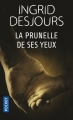 Couverture La prunelle de ses yeux Editions Pocket (Thriller) 2017