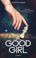 Couverture A good girl Editions Lumen 2017