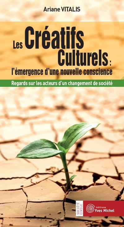 Couverture Les créatifs culturels : émergence d'une nouvelle conscience