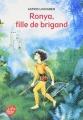 Couverture Ronya, fille de brigand Editions Le Livre de Poche (Jeunesse - Classiques) 2009