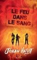 Couverture Le feu dans le sang Editions Scrineo 2017