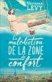 Couverture La malédiction de la zone de confort Editions Pygmalion 2017