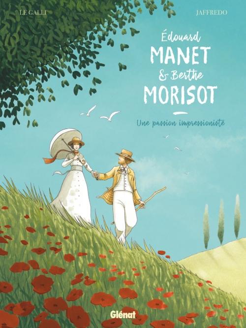 Couverture Edouard Manet et Berthe Morisot : Une passion impressionniste