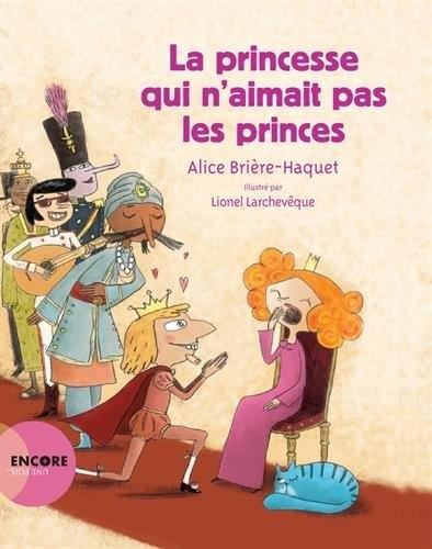 Couverture La princesse qui n'aimait pas les princes