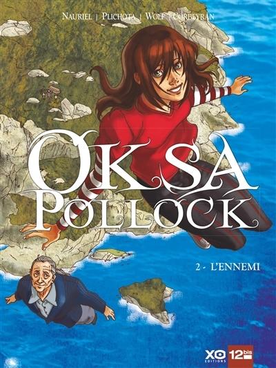 Couverture Oksa Pollock (BD), tome 2 : L'ennemi