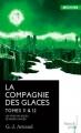 Couverture La compagnie des glaces, double, tomes 11 et 12 : Les fous du soleil, Network cancer Editions French pulp 2017
