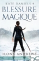 Couverture Kate Daniels, tome 04 : Blessure magique Editions Infinity (Urban fantasy) 2017