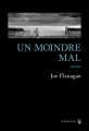 Couverture Un moindre mal Editions Gallmeister 2017