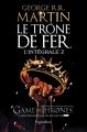 Couverture Le Trône de Fer, intégrale, tome 2 Editions Pygmalion 2012