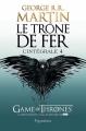 Couverture Le trône de fer, intégrale, tome 4 Editions Pygmalion 2013