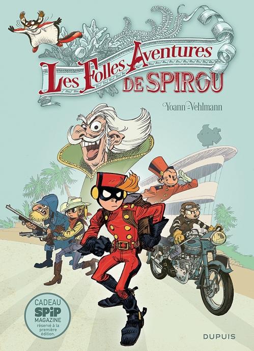 Couverture Spirou et Fantasio, hors série, tome 5 : Les folles aventures de Spirou