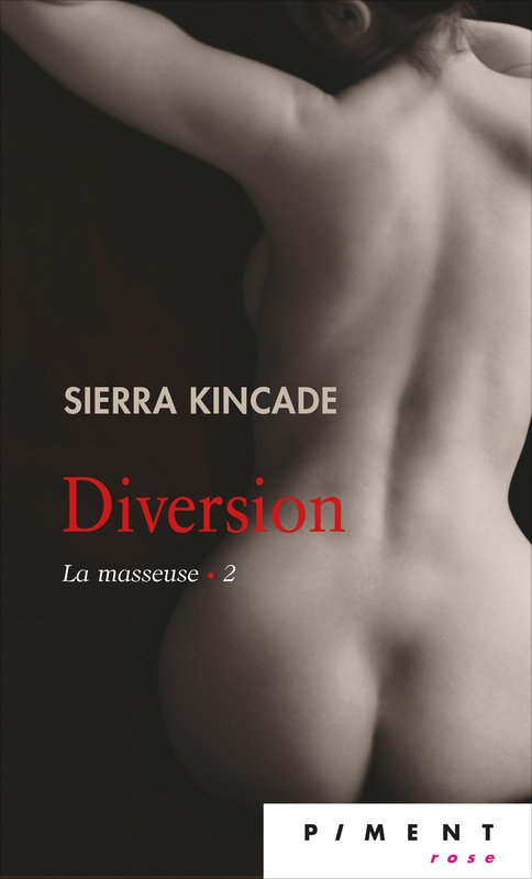 Couverture La masseuse, tome 2 : Diversion