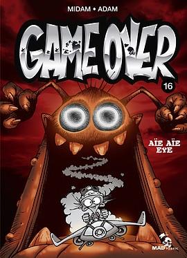 Couverture Game over, tome 16 :  Aïe aïe eye
