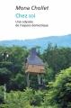 Couverture Chez soi Editions La découverte (Poche) 2016