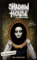Couverture Shadow house : La maison des ombres, tome 1 : La rencontre Editions Scholastic 2017