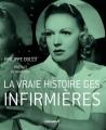 Couverture La vraie histoire des infirmières Editions Chronique 2012