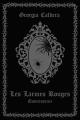 Couverture Les larmes rouges, tome 3 : Quintessence Editions du Chat Noir (Panthera) 2017