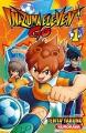 Couverture Inazuma Eleven Go, tome 1 Editions Kurokawa 2014