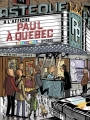 Couverture Paul, tome 6 : Paul à Québec Editions de la Pastèque 2015