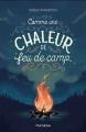 Couverture Comme une chaleur de feu de camp Editions Hurtubise 2017