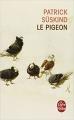 Couverture Le pigeon Editions Le Livre de Poche 2014