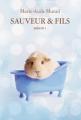 Couverture Sauveur et fils, tome 1 Editions L'école des loisirs 2017
