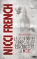 Couverture Frieda Klein, tome 3 : Maudit mercredi : Le jour où les jeunes filles rencontrent la mort Editions 12-21 2014