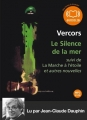 Couverture Le silence de la mer suivi de La marche à l'étoile Editions Audiolib 2011