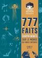 Couverture 777 faits surprenants sur le monde qui nous entoure Editions First 2017